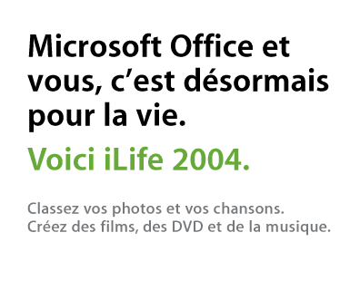 [ iLife 04 French tag line ]