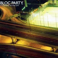 Bloc Party | A Weekend in the City